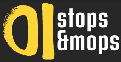 Stops & Mops